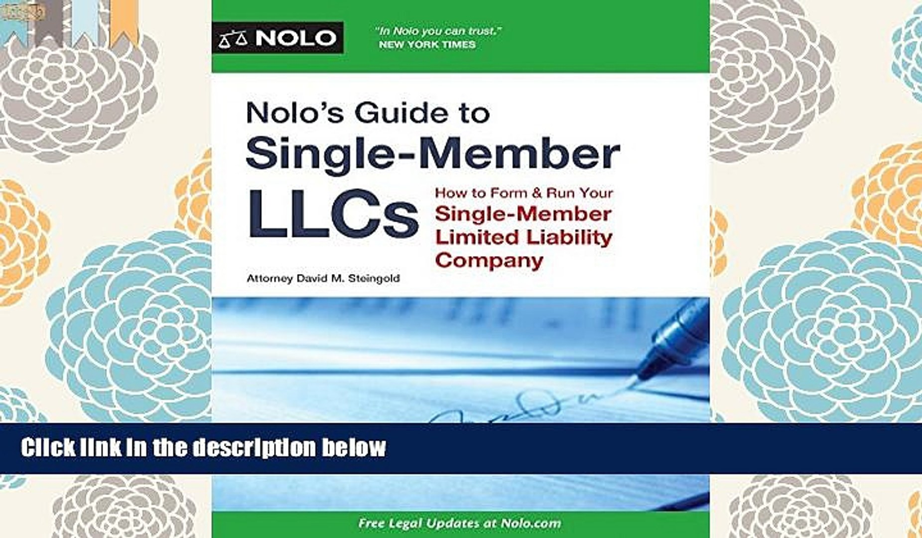 PDF [DOWNLOAD] Nolo s Guide to Single-Member LLCs: How to Form   Run Your Single-Member Limited