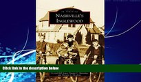 Best Price Nashville s Inglewood (Images of America) Crystal Hill Jones On Audio