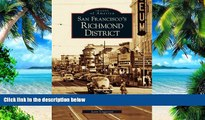 Best Price San Francisco s Richmond District (CA)  (Images of America) Lorri Ungaretti For Kindle