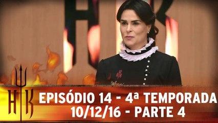 Episódio 14 - 4ª Temporada - 10.12.16 - Parte 4