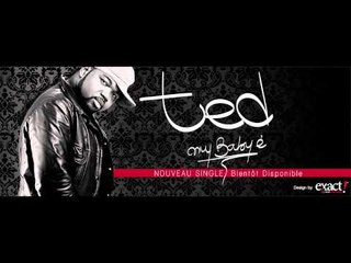 TED (David Tayorault)_my baby é