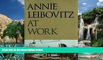 Best Price Annie Leibovitz at Work Annie Leibovitz For Kindle