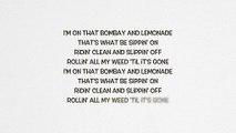 Wiz Khalifa - Bombay & Lemonade ft. Juicy J & Chevy Woods (Lyrics)