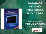 COMPUTER SOLUTIONS IN PHYSICS WITH APPLICATIONS IN ASTROPHYSICS, BIOPHYSICS, DIFFERENTIAL EQUATIONS, AND ENGINEERING...