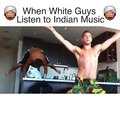 Most recent funny video \\when white guys listen Indian Music