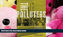 PDF [FREE] DOWNLOAD  The Polluters: The Making of Our Chemically Altered Environment [DOWNLOAD]
