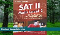 Pre Order Dr. John Chung s SAT II Math Level 2: SAT II Subject Test - Math 2 (Dr. John Chung s