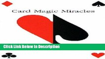 PDF Card Magic Miracles (card Tricks): Card Tricks You Can Do and Use kindle Online free
