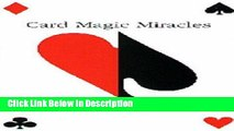 Download Card Magic Miracles (card Tricks): Card Tricks You Can Do and Use kindle Online free