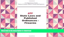 Pre Order ATF State Laws and Published Ordinances - Firearms Full Download