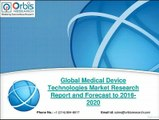 2020 Medical Device Technologies Industry Forecast Report