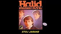 Halid Muslimovic - Sad mi vino dusu greje - (Audio 1983) HD