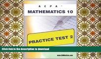 Read Book AEPA Mathematics 10 Practice Test 2 On Book