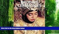 Pre Order Wedding Ceremonies: Ethnic Symbols, Costume and Rituals Tiziana Baldezzoni Audiobook
