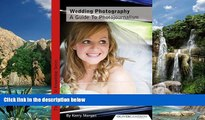 Best Price Wedding Photography - a Guide to Photojournalism (Invest in Knowledge) Kerry Morgan PDF