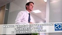 Manuel Valls: 5 contradictions entre le candidat et le Premier ministre