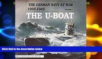 Online Gerhard Koop The German Navy at War: Vol. II  The U-Boat (German Navy at War, 1935-1945)