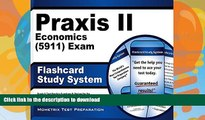 Read Book Praxis II Economics (5911) Exam Flashcard Study System: Praxis II Test Practice