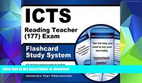 Read Book ICTS Reading Teacher (177) Exam Flashcard Study System: ICTS Test Practice Questions