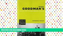 PDF  Benny Goodman s Famous 1938 Carnegie Hall Jazz Concert (Oxford Studies in Recorded Jazz)