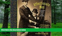 Pre Order Affectionate Men: A Photographic History of a Century of Male Couples, 1850-1950 Russell