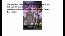 Download A Ghostly Demise (Ghostly Southern Mysteries Series #3) ebook PDF