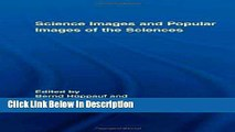 PDF Science Images and Popular Images of the Sciences (Routledge Studies in Science, Technology
