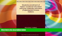 Best Price Students enrollment of higher vocational education planning materials education