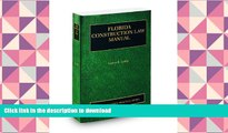 READ Florida Construction Law Manual, 2009-2010 ed. (Vol. 8, Florida Practice Series)