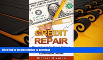 READ Credit Repair: How To Repair Credit And Remove ALL Negative Items From Your Credit Report