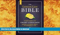 Hardcover The New Lemon Law Bible: Everything the Smart Consumer Needs to Know about Automobile