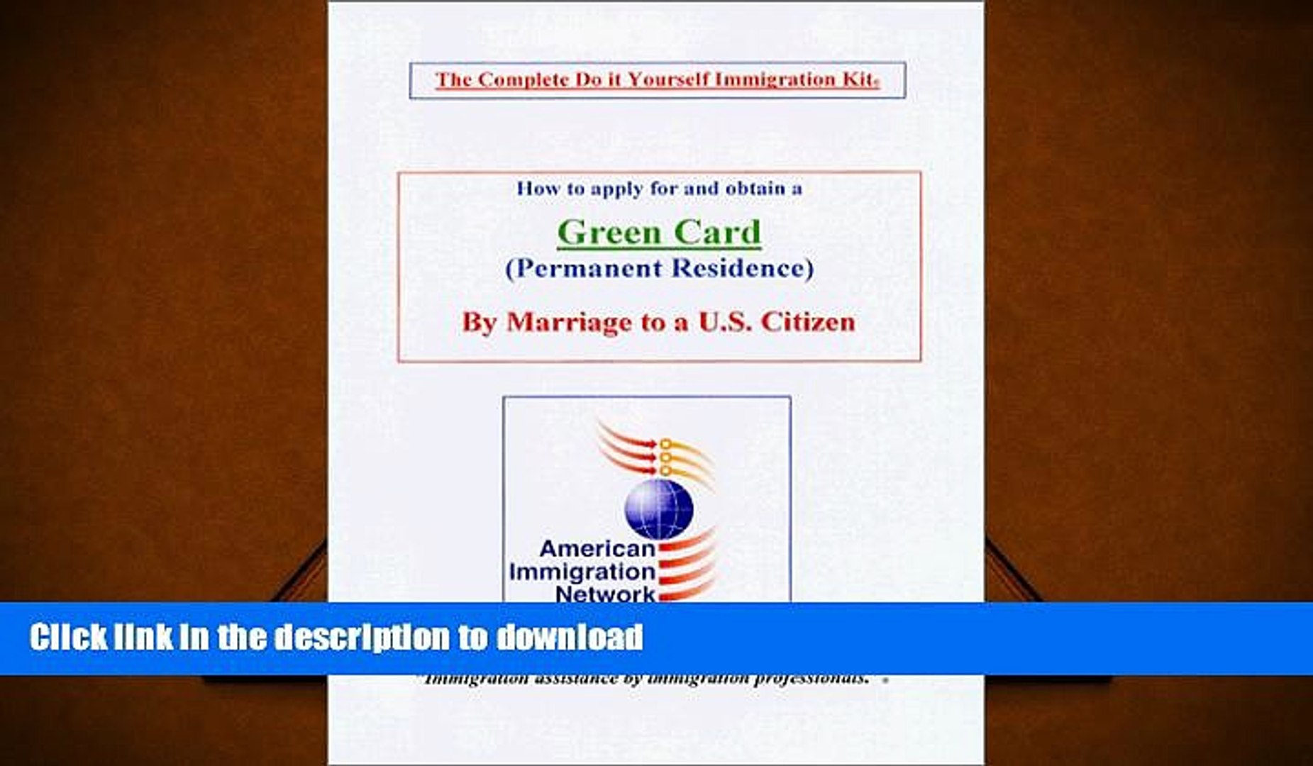 Read Book How to apply for and obtain a Green card by Marriage to a U.S. Citizen - The Complete Do
