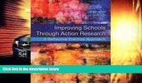 Price Improving Schools Through Action Research: A Reflective Practice Approach (4th Edition) Cher