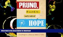 Read Book Pruno, Ramen, and a Side of Hope: Stories of Surviving Wrongful Conviction Full Book