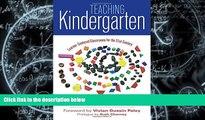 Best Price Teaching Kindergarten: Learner-Centered Classrooms for the 21st Century (Early