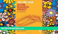 Best Price You and Your Action Research Project Jean McNiff For Kindle