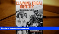 Hardcover Claiming Tribal Identity: The Five Tribes and the Politics of Federal Acknowledgment