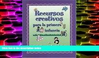 Price Recursos creativos para la primera infancia (Spanish Version Creative Resources for Infants