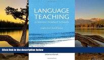 Buy Johannes Kiersch Language Teaching in Steiner-Waldorf Schools: Insights from Rudolf Steiner