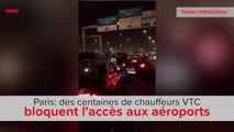 Paris: des chauffeurs VTC bloquent l'accès aux aéroports