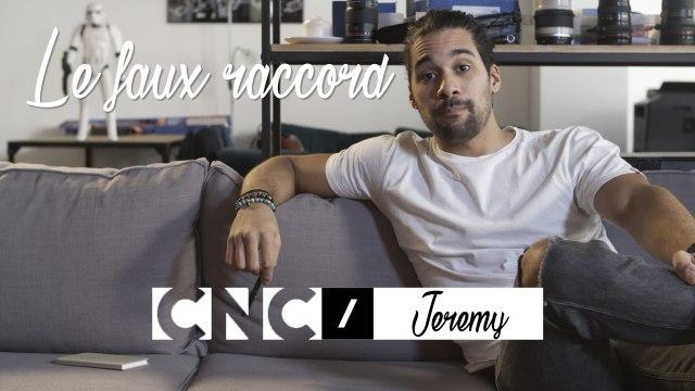 Jérémy - Le Faux Raccord