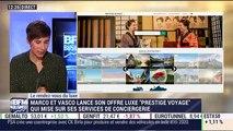 """Le rendez-vous du luxe: Le groupe Marco et Vasco lance son offre luxe """"Prestige Voyages"""" - 25/01"""