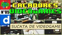 SUCATA DE VIDEOGAMES - Caçadores de Videogames - PULGA ADVENTURE