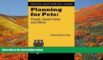 READ book Planning for Pets: Trusts, Leash Laws and More (Real Life Legal) Joanne Dekker Esq. Pre
