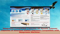 Nespresso Compatible Capsules 60 Meseta Intenso Capsules of Gourmet Italian Espresso 3e199b81