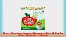 Green Mountain Naturals Hot Apple Cider KCup by Green Mountain Naturals dcc7725b