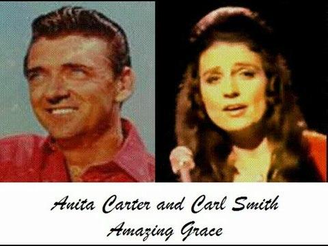 Anita Carter and Carl Smith - Amazing Grace
