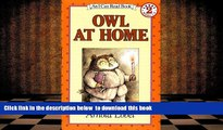 Download [PDF]  Owl At Home (Turtleback School   Library Binding Edition) (I Can Read Books: Level
