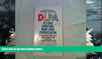 Download [PDF]  DLPA to end chronic pain and depression Arnold Fox Trial Ebook