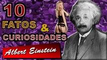 Voce sabia? 10 Fatos e Curiosidades sobre Albert Einstein - Fatos Curiosos